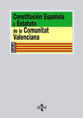 Constitución Española y Estatuto de la Comunitat Valenciana (Derecho - Biblioteca De Textos Legales) por Aa.Vv.