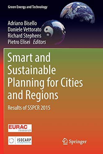 Smart and Sustainable Planning for Cities and Regions: Results of SSPCR 2015 (Green Energy and Technology)