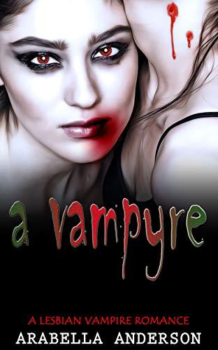 A Vampyre: A Lesbian Vampire Romance book cover