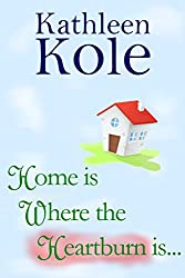 Home is Where the Heartburn Is... (Boxwood Hills Book 5)
