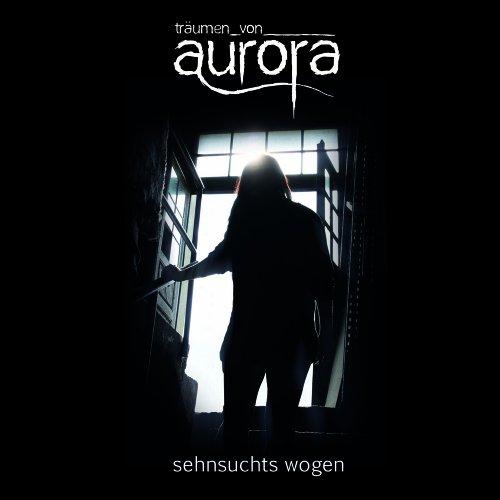 träumen von aurora: sehnsuchts wogen (Audio CD)