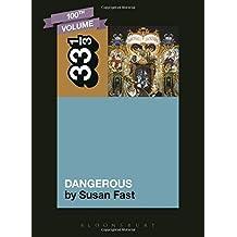 Michael Jackson's Dangerous (33 1/3) by Susan Fast (2014-09-25)