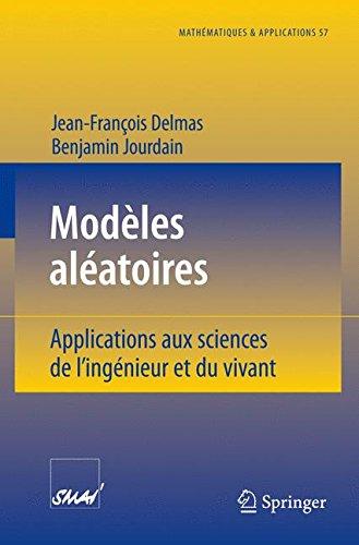 Modèles aléatoires: Applications aux sciences de l'ingénieur et du vivant