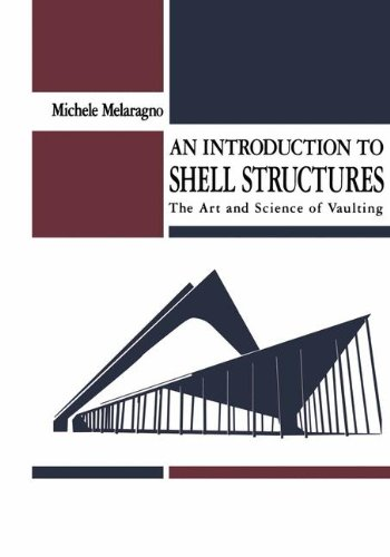 An Introduction to Shell Structures: The Art and Science of Vaulting por Michele Melaragno