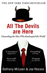 All The Devils Are Here: Unmasking the Men Who Bankrupted the World by Bethany McLean (2011-07-07)