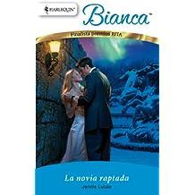 La novia raptada (Bianca)