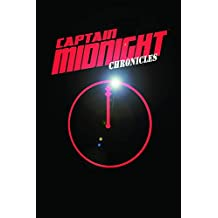 Captain Midnight Chronicles Limited Edition