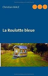 La roulotte bleue