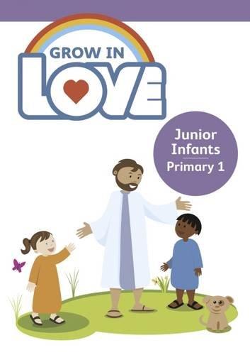 Grow in Love: Junior Infants Children's Book 1