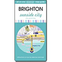 Brighton Seaside City: Map Guide of What to See and How to Get There (City Quickmaps)