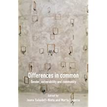 Differences in Common: Gender, Vulnerability and Community (Critical Studies)