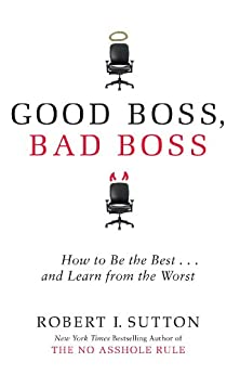 PDF Gratis Good Boss, Bad Boss: How to Be the Best... and Learn from the Worst