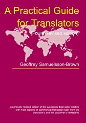 A Practical Guide for Translators (Topics in Translation)