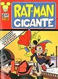 RAT MAN GIGANTE n 45