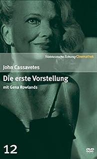 Die erste Vorstellung mit Gena Rowlands - SZ Cinemathek Traumfrauen