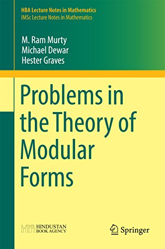 Problems in the Theory of Modular Forms (HBA Lecture Notes in Mathematics) (English Edition)