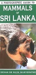 A Photographic Guide To Mammals Of Sri Lanka