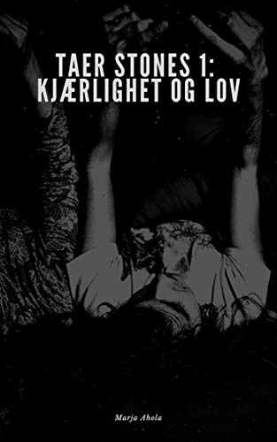 Taer stones 1: Kjærlighet og lov (Norwegian Edition)