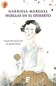 Huellas en el desierto par Gabriela Margall