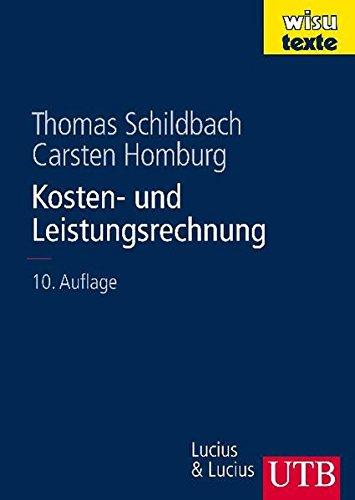 Kosten- und Leistungsrechnung (wisu-texte, Band 8312)