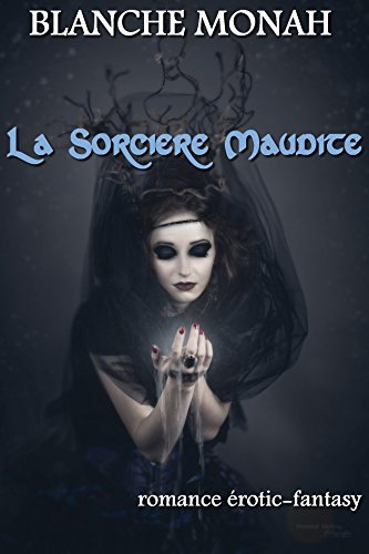 la-sorciere-maudite-french-edition
