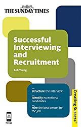 Successful Interviewing and Recruitment (Creating Success)