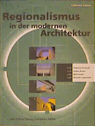 Regionalismus in der modernen Architektur