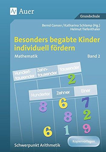 begabte-kinder-individuell-fordern-mathe-band-2-schwerpunkt-arithmetik-1-bis-4-klasse-begabte-kinder