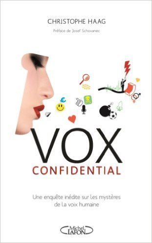 Vox confidential de Christophe Haag,Josef Schovanec (Prface) ( 31 octobre 2013 )