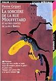 La sorcière de la rue Mouffetard, et autres contes de la rue Broca de Pierre Gripari,Christian Biet ( 1 janvier 1997 )