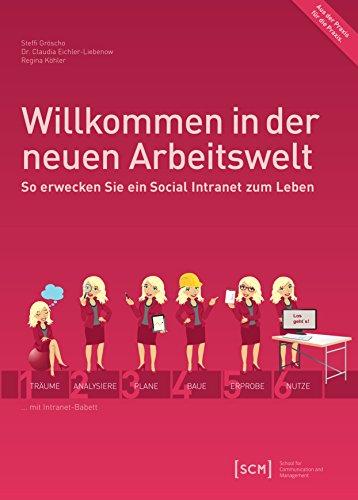 Willkommen in der neuen Arbeitswelt: So erwecken Sie ein Social Intranet zum Leben