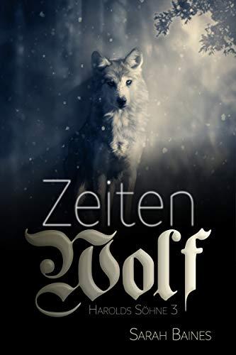 Zeitenwolf (Harolds Söhne 3)