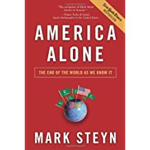 America Alone: The End of the World as We Know it by Mark Steyn (2006-10-25)