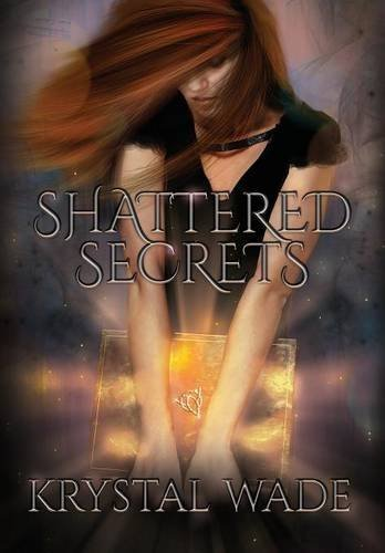 Shattered Secrets by Krystal Wade (2014-03-03)