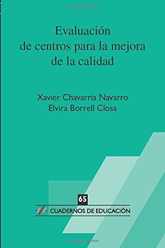 Evaluación de centros para la mejora de la calidad (Cuadernos de Educación)