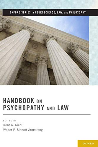 Handbook on Psychopathy and Law (Oxford Series in Neuroscience, Law, and Philosophy)