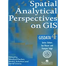 Spatial Analytical Perspectives On GIS (Gisdata Series, 4)