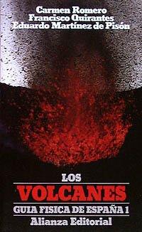 Guía física de España. 1. Los volcanes (El Libro De Bolsillo (Lb)) por Eduardo Martínez de Pisón