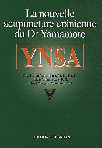 YNSA : La nouvelle acupuncture crânienne du Dr Yamamoto