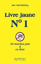 Livre jaune, n° 1 : Ne touchez pas à ce livre