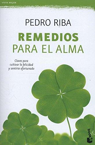 Remedios para el alma (Vivir Mejor) por Pedro Riba