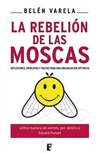 La rebelión de las moscas eBook: Belen Varela Romero: Amazon.es ...
