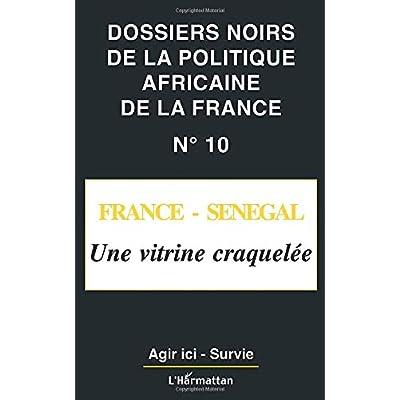 FRANCE-SENEGAL: Une vitrine craquelée
