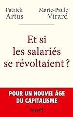 Et si les salariés se révoltaient ? de Patrick Artus