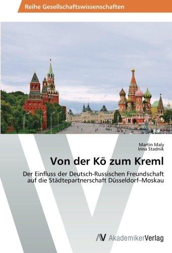 Von der Kö zum Kreml: Der Einfluss der Deutsch-Russischen Freundschaft auf die Städtepartnerschaft Düsseldorf-Moskau