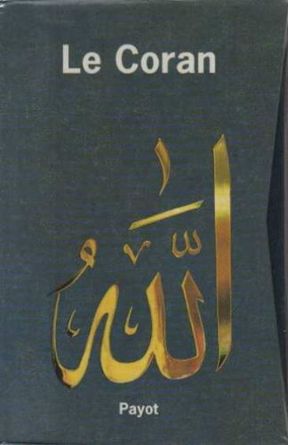 LE CORAN COFFRET 2 VOLUMES : VOLUME 1, LE CORAN. Sourates 1 à 19. VOLUME 2, LE CORAN. Sourates 20 à 114