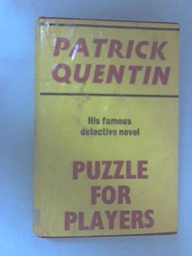 Puzzle for Players by Patrick Quentin (1973-04-12)