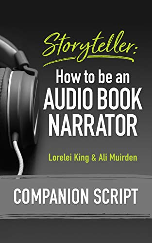 Storyteller: How to be an Audio Book Narrator - Companion Script ...