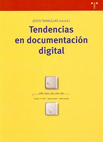 Tendencias en documentación digital (Biblioteconomía y Administración Cultural)