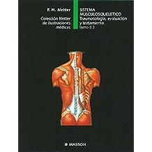 Sistema musculosquelético. Traumatología, evaluación y tratamiento